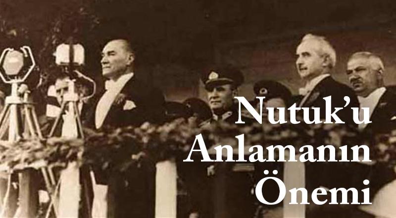blog-nutuk-anlamanin-onemi