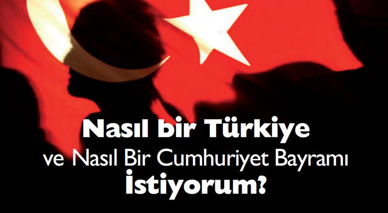 blog-nasil-bir-turkiye-istiyorum