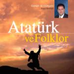 Atatürk ve Folklor