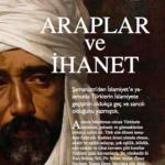 ARAPLAR ve İHANET
